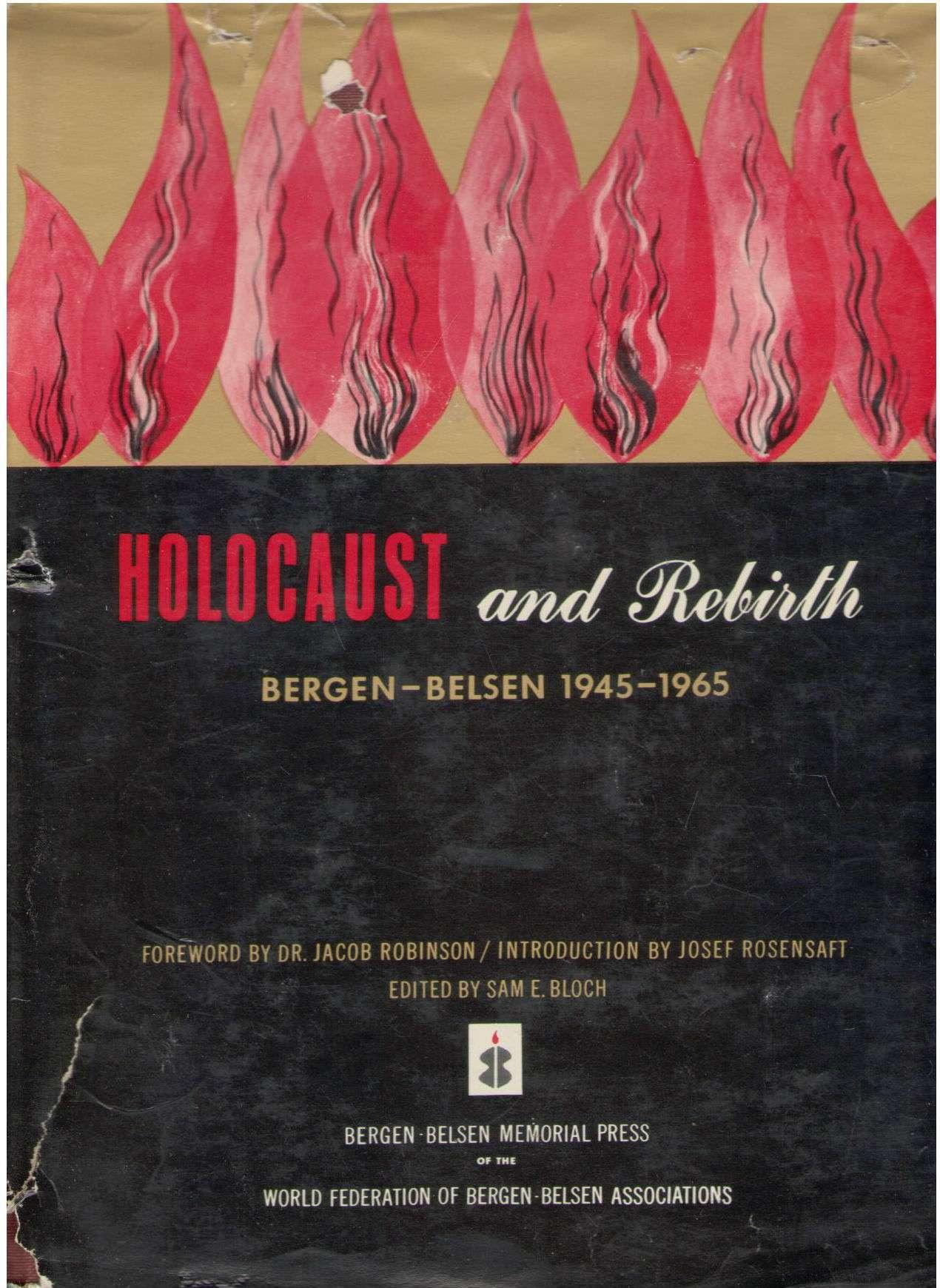 Holocaust and Rebirth: Bergen-Belsen 1945-1965, Jacob, et al. ROBINSON
