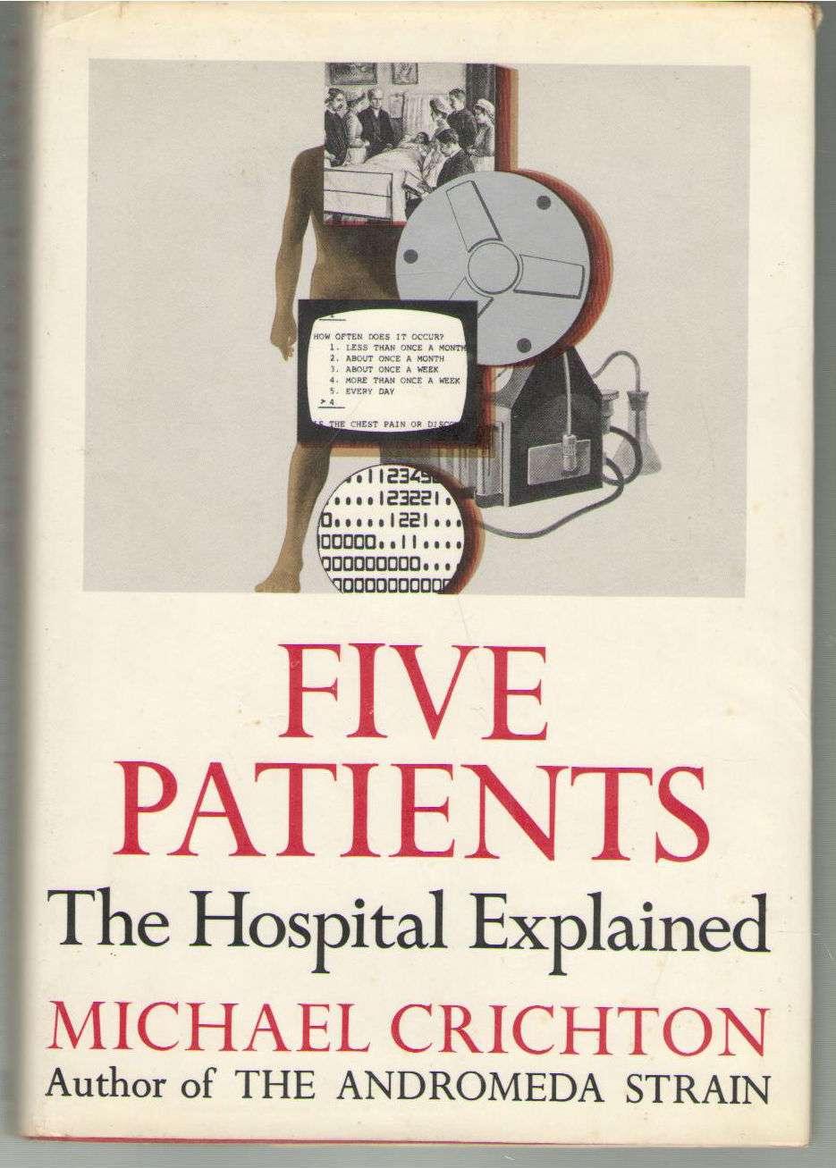 Five Patients: The Hospital Explained, Crichton, Michael